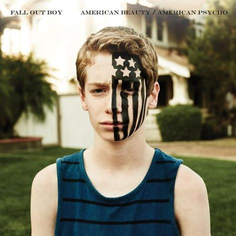 American Beauty/American Psycho Fall Out Boy