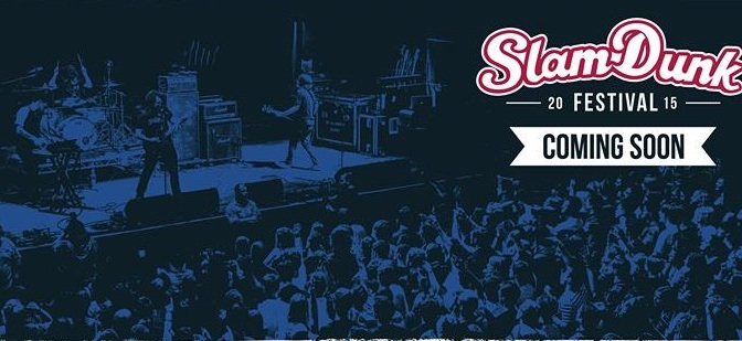 Slam Dunk 2015 Headline Announcement