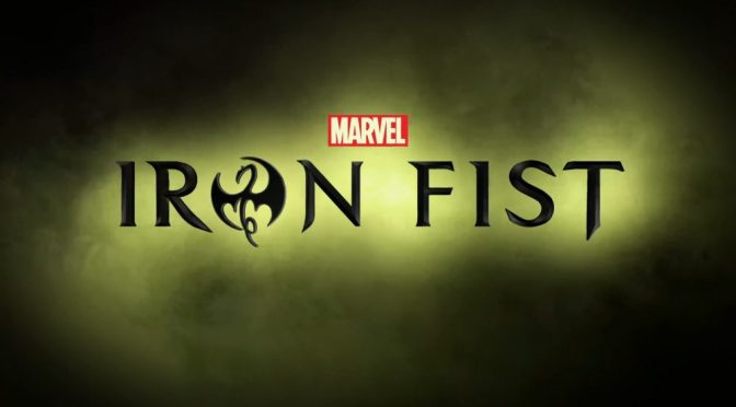 "TV Review: ""Iron Fist"""